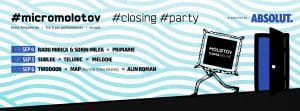 CLOSING PARTY // #micromolotov / Poster