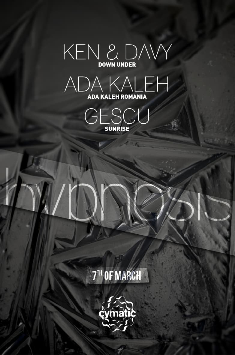 Cymatic Hypnosis with Ken & Davy, Ada Kaleh, Gescu / Poster